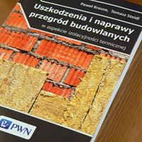 Recenzja książki Uszkodzenia i naprawy przegród budowlanych w aspekcie izolacyjności termicznej