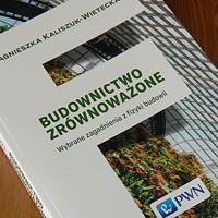 """""""Budownictwo zrównoważone. Wybrane zagadnienia z fizyki budowli"""", A. Kaliszuk-Wietecka – recenzja"""