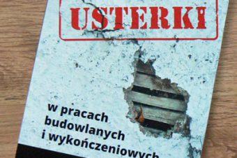 """""""Usterki w pracach budowlanych i wykończeniowych"""", J. Czupajłło – recenzja"""