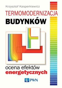 Termomodernizacja budynków. Krzysztof Kasperkiewicz - recenzja